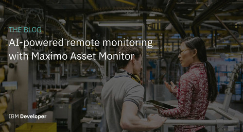 Maximo Asset Monitor: AI-powered remote monitoring at enterprise scale for assets and operations