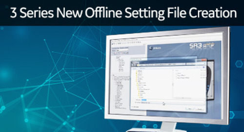 3SP-1021 - 3 Series new offline setting file creation