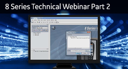 8SP-2002 - 8 Series Technical Webinar Part 2