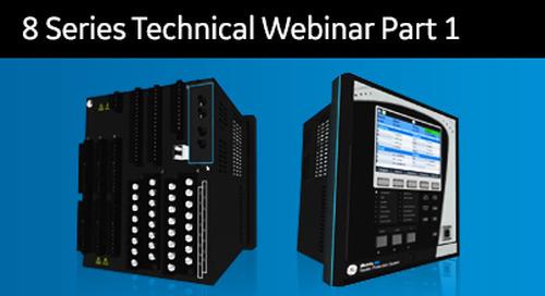8SP-2001 - 8 Series Technical Webinar Part 1
