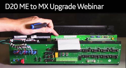 D20-2002 - D20 ME to MX Upgrade Webinar