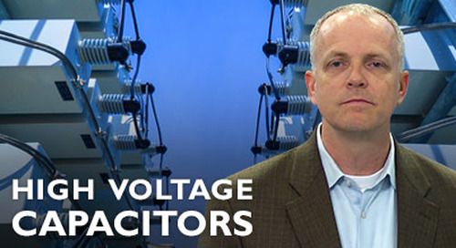 Introduction to High Voltage Capacitors