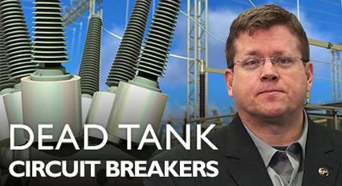 Introduction to Dead Tank Circuit Breakers