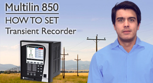 Multilin 850 - How to Set Transient Recorder