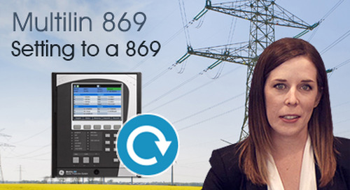 Multilin 869 - Convert and Load 469 Settings to an 869 Relay