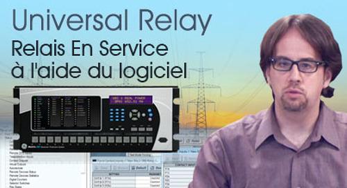 Multilin Universal Relay - Configurer le relais En Service à l'aide du logiciel