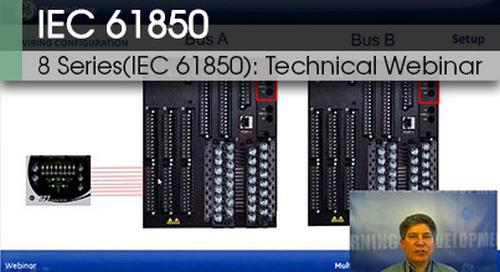 8 Series (IEC61850) | Technical Webinar v1