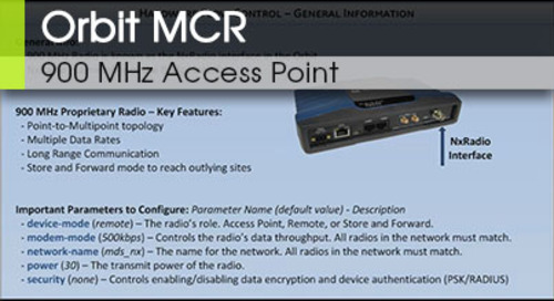 Orbit™ MCR | 900 MHz Access Point and Remote Configuration v1 0