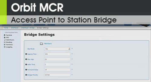 Orbit™ MCR | Access Point to Station Bridge v1.2