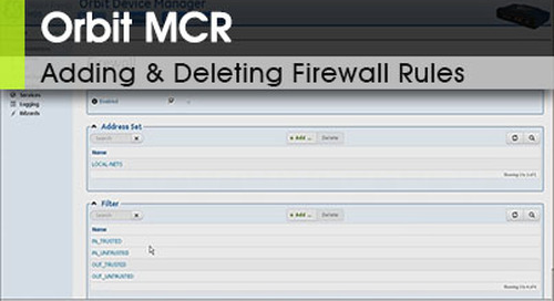 Orbit™ MCR | Adding and Deleting Firewall Rules v1.2