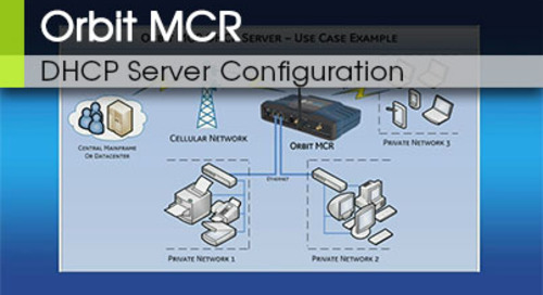 Orbit MCR DHCP Server Configuration v3.0