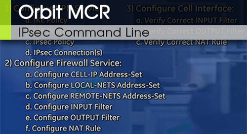 Orbit™ MCR | IPsec Command Line - Video 2 v2.2