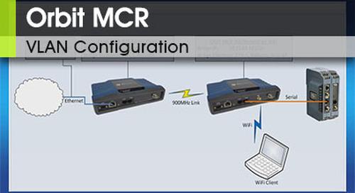 Orbit MCR | VLAN Configuration | v3.2