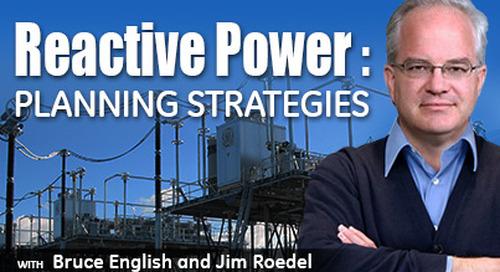 Reactive Power Solutions Part II - Planning Strategies