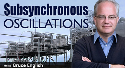 Reactive Power Solutions Part III - Subsynchronous Oscillations