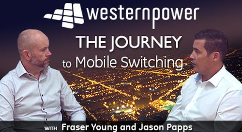 Western Power: The Journey to Mobile Switching