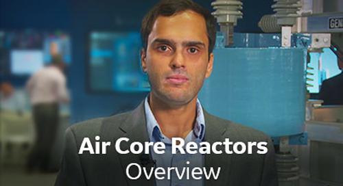Air Core Reactors Overview