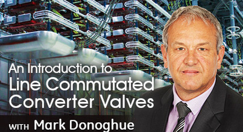 An Introduction to Line Commutated Converter Valves