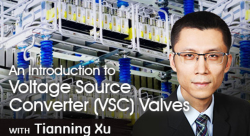 An Introduction to Voltage Source Converter (VSC) Valves