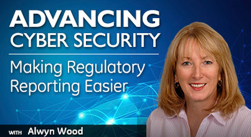 Advancing Cyber Security: Making Regulatory Reporting Easier