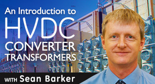 An Introduction to HVDC Converter Transformers