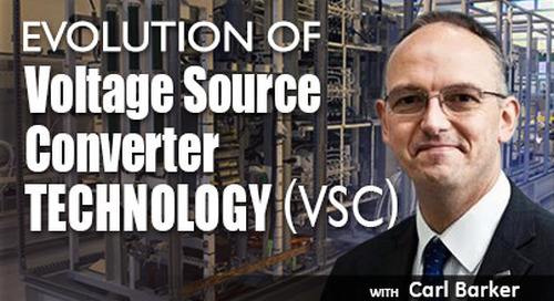 Evolution of Voltage Source Converter Technology