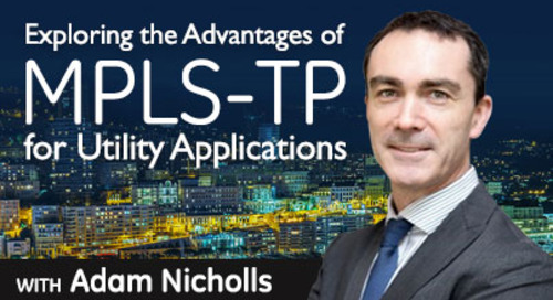 Exploring the Advantages of MPLS-TP for Utility Applications