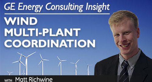 GE Energy Consulting Insight: Wind Multi-Plant Coordination