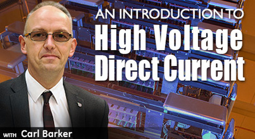 An Introduction to High Voltage Direct Current (HVDC)