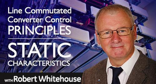 Line Commutated Converter Control Principles: Static Characteristics