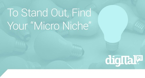 To Stand Out, Find Your Micro Niche