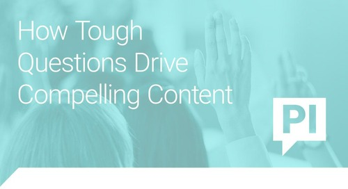 How Tough Questions Drive Compelling Content