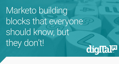 Marketo building blocks that everyone should know, but they don't!