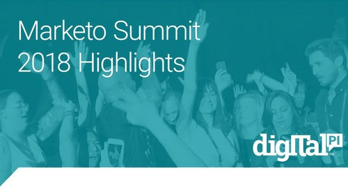 Marketo Summit 2018 Highlights
