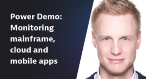 Power Demo: Monitoring mainframe, cloud and mobile apps
