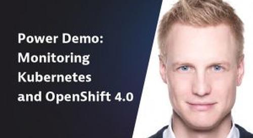Power Demo:  Monitoring Kubernetes and OpenShift 4.0