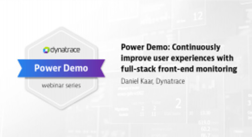 Power Demo: Continuously improve user experiences with full-stack front-end monitoring