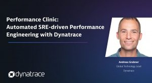 Performance Clinic: Automated SRE-driven Performance Engineering with Dynatrace