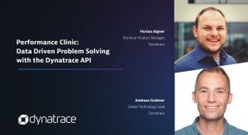 Performance Clinic: Data Driven Problem Solving with the Dynatrace API