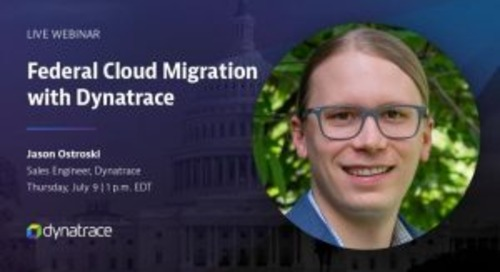 Federal Cloud Migration with Dynatrace