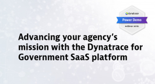 Power Demo: Advancing your agency's mission with the Dynatrace for Government SaaS platform