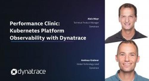Performance Clinic: Kubernetes Platform Observability with Dynatrace