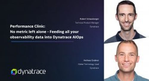 Performance Clinic: No metric left alone – Feeding all your observability data into Dynatrace AIOps