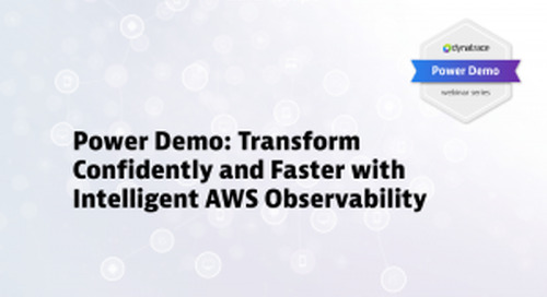 Power Demo: Transform Confidently and Faster with Intelligent AWS Observability