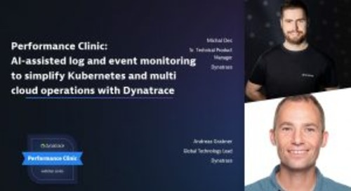 Performance Clinic: AI-assisted log and event monitoring to simplify Kubernetes and multi cloud operations with Dynatrace