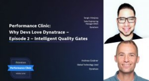 Performance Clinic: Why Devs Love Dynatrace – Episode 2 – Intelligent Quality Gates