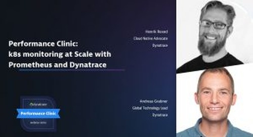 Performance Clinic: k8s monitoring at Scale with Prometheus and Dynatrace