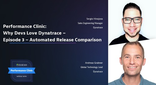 Performance Clinic: Why Devs Love Dynatrace – Episode 3 – Automated Release Comparison