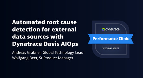 Performance Clinic: Automated root cause detection for external data sources with Dynatrace Davis AIOps
