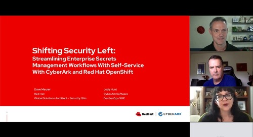 Shifting Security Left: Streamlining Enterprise Secrets Management Workflows With Self-Service With CyberArk and Red Hat OpenShift